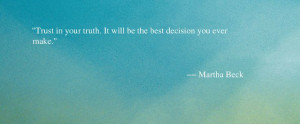 Martha Beck Quote - Quote About Trusting Yourself - Oprah.com
