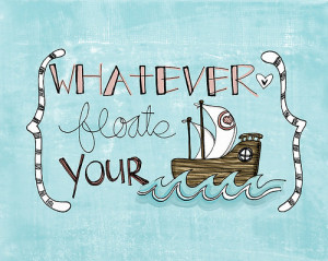boat, drawing, illustration, life, nautical, quote