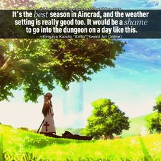 Sword Art Online - I feel like this every day the weather is nice ...