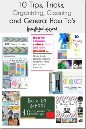 10 tips, tricks, organizing, cleaning and How to's from Setting for ...