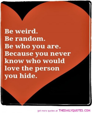 Inspirational Quotes About Being Weird
