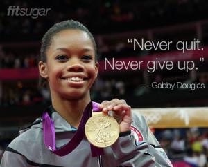 Gabby Douglas Olympic Quotes
