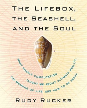The Lifebox, the Seashell, and the Soul: What Gnarly Computation ...
