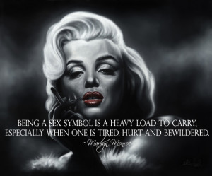 Heavy Load To Carry - Marilyn Monroe Quote