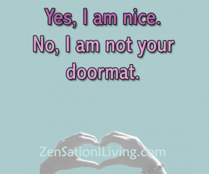 Just Dont Call It Marriage >> Im Not A Doormat Quotes. QuotesGram