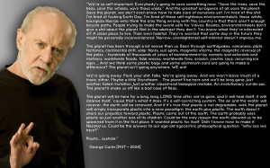 George Carlin's ~End Of The World Quote~ by TsarKazmThe99