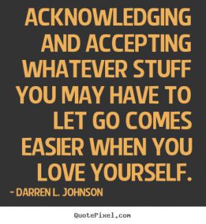 Darren L. Johnson Love Quote Posters