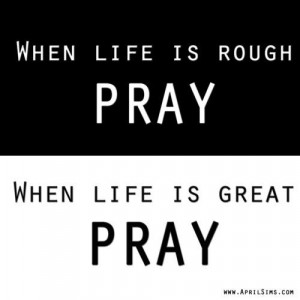 Pray. http://media-cache3.pinterest.com/upload/109001253451263350 ...