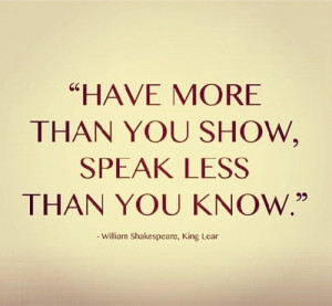 ... William Shakespeare, Living, Kinglear, King Lear, Inspiration Quotes