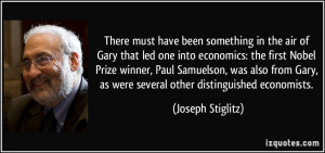 ... Paul Samuelson, was also from Gary, as were several other