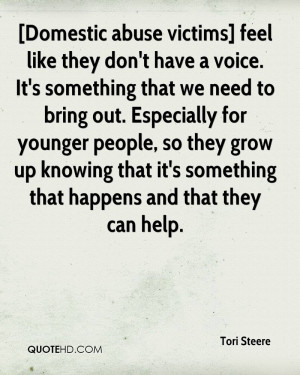Domestic abuse victims] feel like they don't have a voice. It's ...