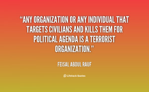 Any organization or any individual that targets civilians and kills ...