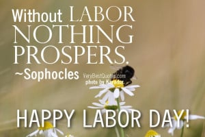 Labor Day Quotes and Sayings by Famous People