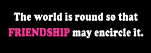 Military Wife Quote: Friendship Encircles the World