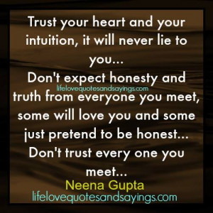 Trust Your Heart ..