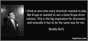 Buddy Rich quote about Gene Krupa.