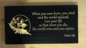 Inspirational carved sign Native American White Elk