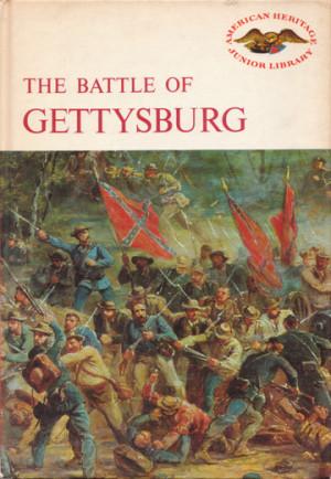 Bruce Catton, The Battle of Gettysburg ...