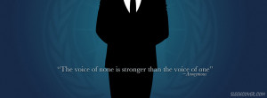 ... of none is stronger than the voice of one - says this Anonymous quote