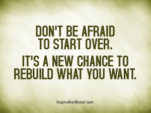 Don't Be Afraid to Start Over Quotes