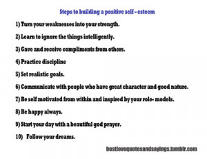 ... to building a positive self-esteemFollow best love quotes for more