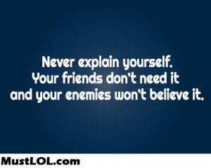 good, quotes, life, sayings, friends, enemies