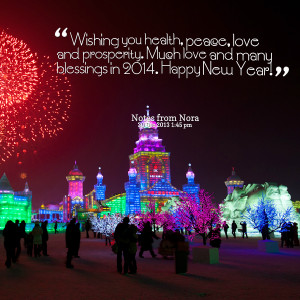 Quotes Picture: wishing you health, peace, love and prosperity much ...