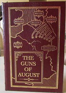 The Guns of August Barbara W Tuchman Easton Press Leather Collectors