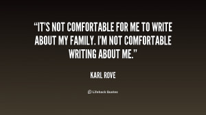 It's not comfortable for me to write about my family. I'm not ...