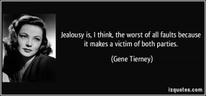 More Gene Tierney Quotes