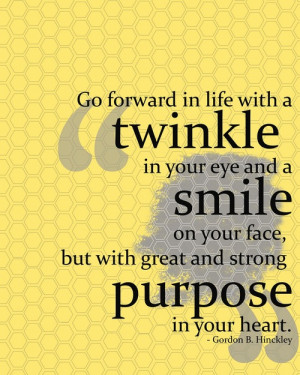 quote quotes positive inspire inspirational twinkle smile eye purpose ...