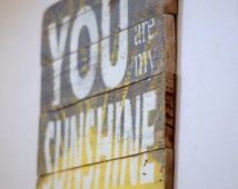 wood wall art, reclaimed wood sign, You are my sunshine, wood ...