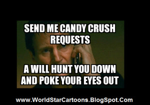 Candy crush Threats - Funny Pictures - Do You Get Threats For Candy ...