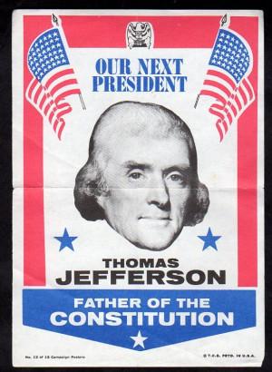 Thomas Jefferson Campaign Slogans