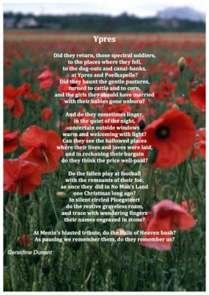 Remembrance Day poem, I have been to Ypres. It is a place which ...