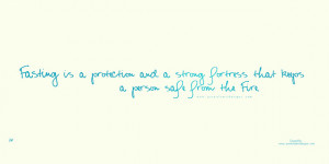 Fasting is a protection – Islamic Quotes
