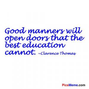 Good manners will open doors