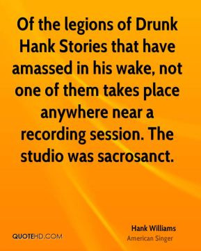 Hank Williams - Of the legions of Drunk Hank Stories that have amassed ...