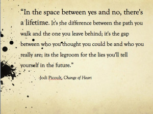 Jodi Picoult, Change of Heart #quotes