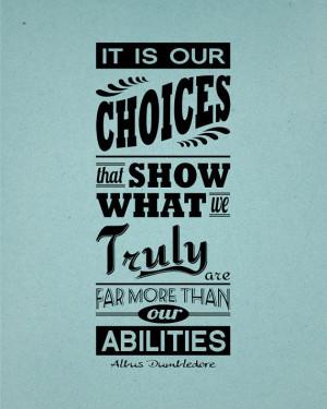 Albus Dumbledore Quotes Choices Albus dumbledore 'choices'