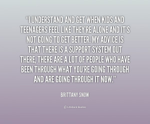quote-Brittany-Snow-i-understand-and-get-when-kids-and-231678.png