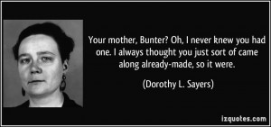 More Dorothy L. Sayers Quotes