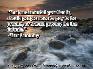 Privacy Quotes|Privacy Quote|Private Quotes