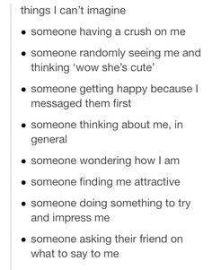 ... him, I hope he doesn't think I'm weird, because guys never like
