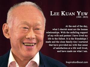 Lee Kuan Yew Famous Life Quotes