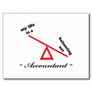 Accountant Sayings Gifts - T-Shirts, Posters, & other Gift Ideas