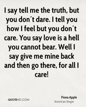 Tell Me You Love Me Quotes