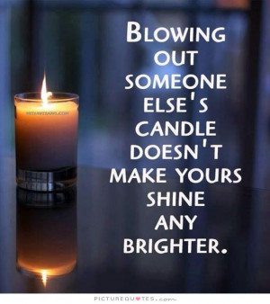 Candle Quotes Shine Quotes