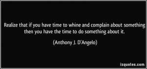 More Anthony J. D'Angelo Quotes