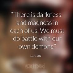 ... someone else knows, and Sin has to stop them... and himself. #Quotes